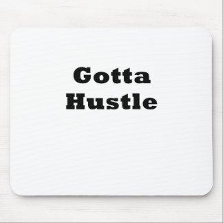 Gotta Hustle Mouse Pad