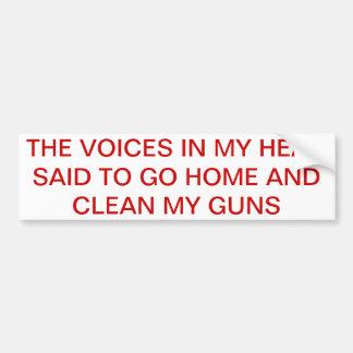 Gotta keep the guns at the ready! bumper sticker