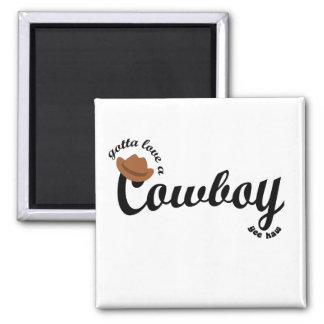 gotta love a cowboy 2 inch square magnet