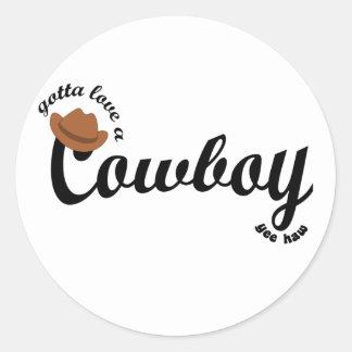 gotta love a cowboy yeehaw classic round sticker