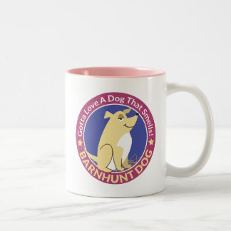 """Gotta Love A Dog That Smells"" Barn Hunt Mug"