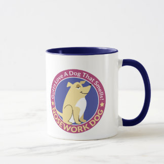 """Gotta Love A Dog That Smells v.2"" Nose Work Mug"