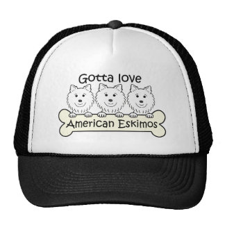 Gotta Love Eskies Trucker Hat