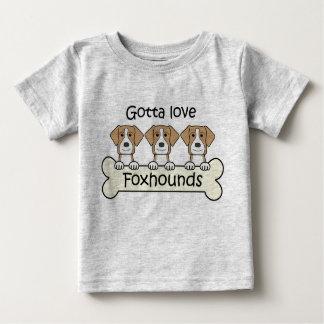 Gotta Love Foxhounds Baby T-Shirt