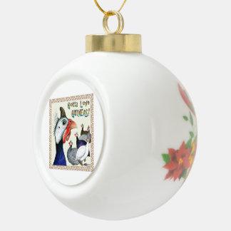 Gotta Love Guineas! Ceramic Ball Christmas Ornament