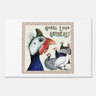 Gotta Love Guineas! Lawn Sign