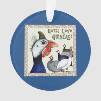 Gotta Love Guineas! Ornament