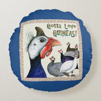 Gotta Love Guineas! Round Pillow