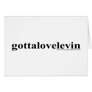 Gotta Love Levin Card
