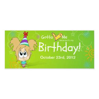 Gotta Love Me Cus It's My Birthday!! 4x9.25 Paper Invitation Card