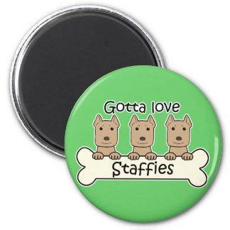 Gotta Love Staffies Fridge Magnet