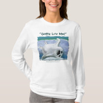 """""""GOTTA LUV ME!"""" Harp Seal Supporters Shirt"""