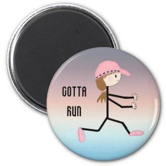 Gotta Run 2 Inch Round Magnet