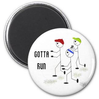 Gotta Run Motivational Design Magnet