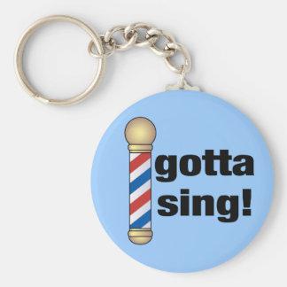Gotta Sing Barbershop Gift Basic Round Button Keychain