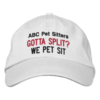Gotta Split? We Pet Sit | Custom Pet Sitter's Cap