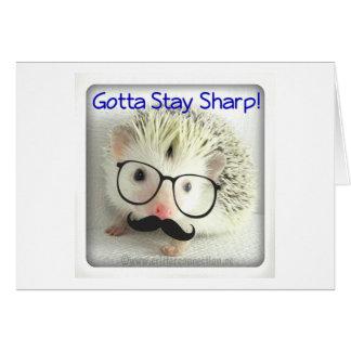 Gotta Stay Sharp Greeting Card