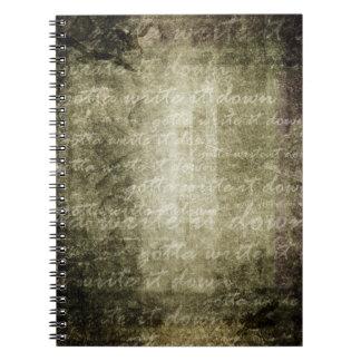 gotta write it down, handwritten grunge old paper spiral notebook