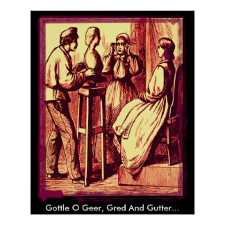 Gottle O Geer Gred And Gutter Print