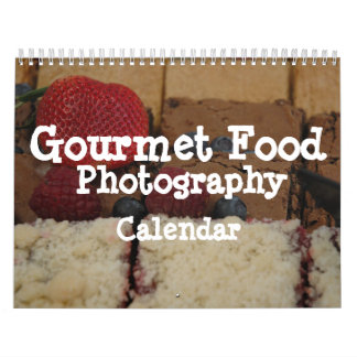 Gourmet Food Photography Calendar