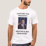 Gov. Mark Sanford Allows Criminal ... T-Shirt