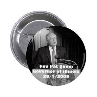 Gov Pat Quinn (Governor of illinois) Pinback Button