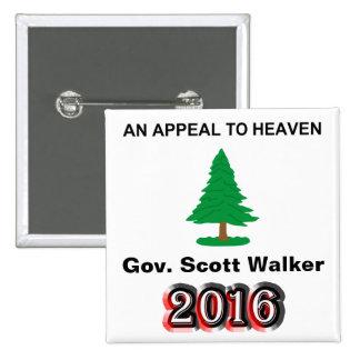 Gov. Scott Walker 2016 - una súplica al cielo Pin Cuadrada 5 Cm