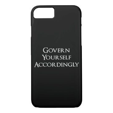Govern Yourself Accordingly Funny Lawyer iPhone 8/7 Case