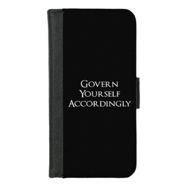 Govern Yourself Accordingly Funny Lawyer iPhone 8/7 Wallet Case