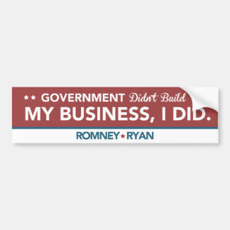 Government Didn't Build My Business, I DID. Red Bumper Sticker