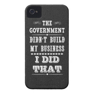 Government Didnt Build My Business I Did That iPhone 4 Case-Mate Case