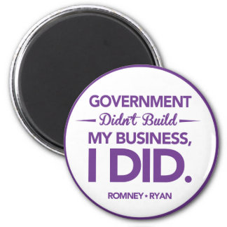 Government Didn't Build My Business Purple Border 2 Inch Round Magnet