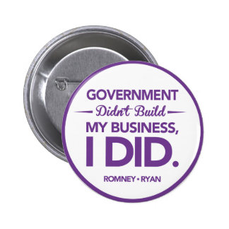 Government Didn't Build My Business Purple Border Pinback Button