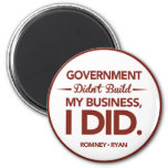 Government Didn't Build My Business Red Border Magnet