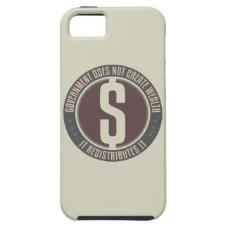 Government Does Not Create Wealth iPhone 5 Cases