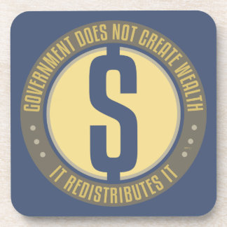 Government Does Not Create Wealth Drink Coasters