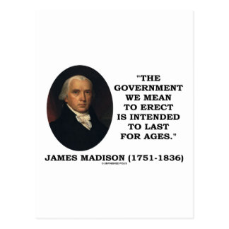 Government Erect Intended To Last For Ages Quote Postcard