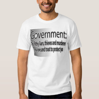 Government: Filthy liars Tee Shirts