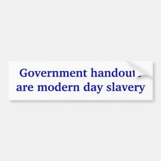Government handouts bumper stickers