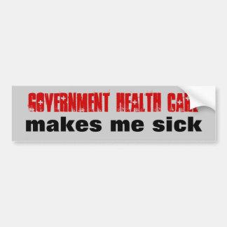 Government Health Care Makes Me Sick Bumper Sticker