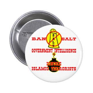 Government Intelligence Ban Salt Ignore Terrorists 2 Inch Round Button