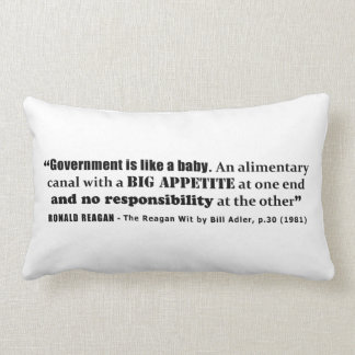 Government Is Like A Baby Ronald Reagan Quote Pillow