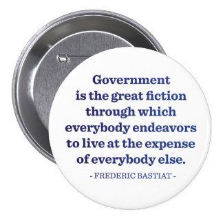 Government is the Great Fiction Buttons