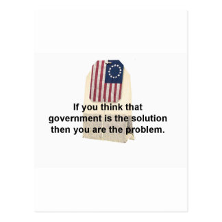 Government is the Problem, Not the Solution Postcard