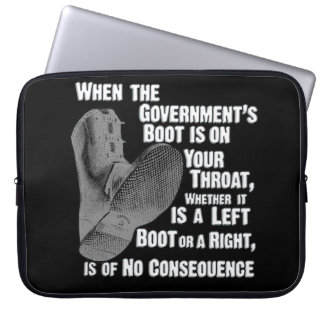 Government Jack Boot On Your Neck Laptop Sleeves