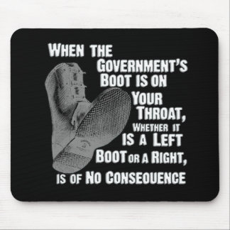 Government Jack Boot On Your Neck Mouse Pad