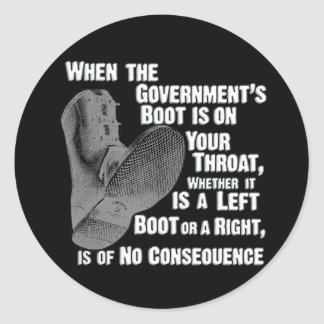 Government Jack Boot On Your Neck Sticker
