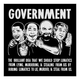 Government Lunatics Poster