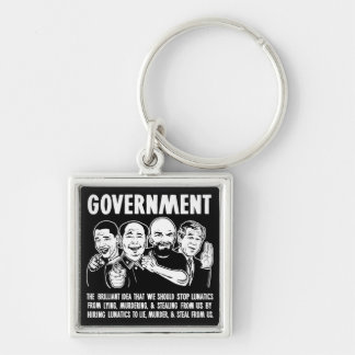 Government Lunatics Premium Keychains