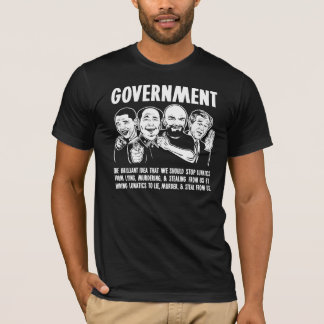 Government Lunatics T-Shirt